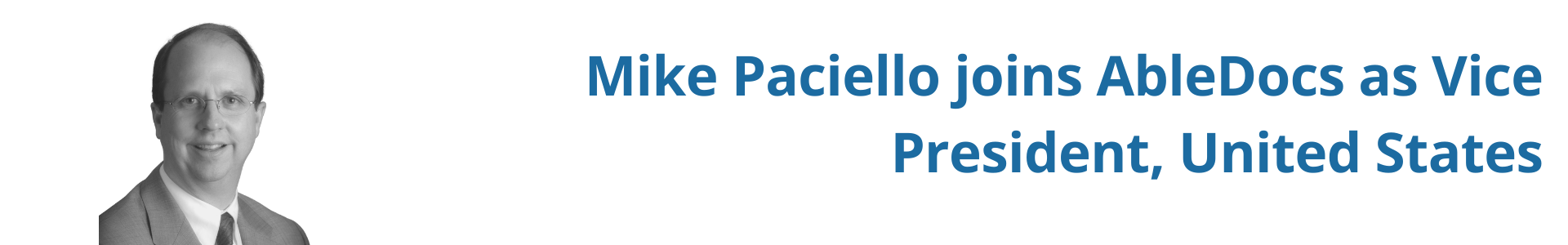 Mike Paciello joins AbleDocs as Vice President, United States